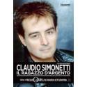 Claudio Simonetti-Il Ragazzo D'argento (Una Vita Coi Goblin, La Musica E Il Cinema)