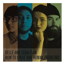 Belle And Sebastian-How To Solve Our Human Problems
