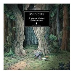 Murubutu-Il Giovane Mariani E Altri Racconti
