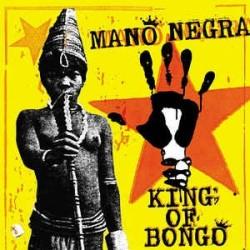 Mano Negra-King Of Bongo