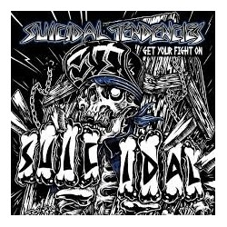 Suicidal Tendencies-I Get Your Fight On