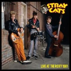 Stray Cats-Live At The Roxy 1981