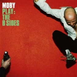 Moby-Play The B Sides