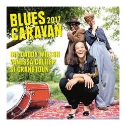 Blues Artisti Vari (Big Daddy Wilson / Vanessa Collier/Si Cranstoun)-Blues Caravan 2017