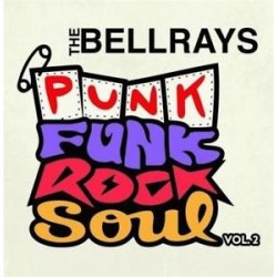 Bellrays-Punk Funk Rock Soul Vol.2