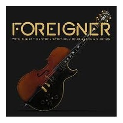 Foreigner-With The 21st Century Symphony Orchestra & Chorus