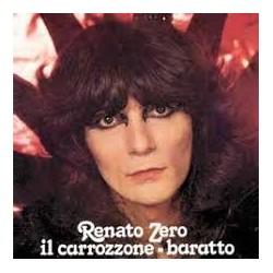 Renato Zero-Il Carrozzone / Baratto