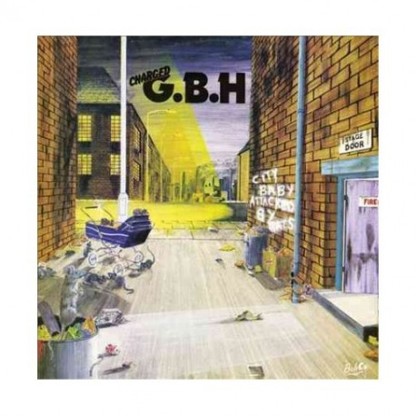 GBH(G.B.H.)-City Baby Attacked By Rats