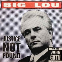 Big Lou-Justice Not Found