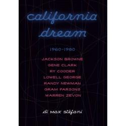 Max Stefani-California Dream 1960-1980 (Jackson Browne,Gene Clark,Ry Cooder,Lowell George,Randy Newman,Gram Parsons & Warren Zev