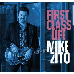 Mike Zito-First Class Life