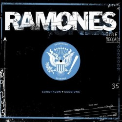 Ramones-Sundragon Sessions (REcord Store Day)