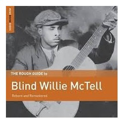 Blind Willie McTell-Reborn And Remastered