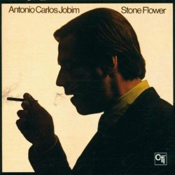 Antonio Carlos Jobim-Stone Flower