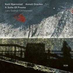 Ketil Bjornstad, Anneli Drecker-A Suite Of Poems (Lars Saabye Christensen)