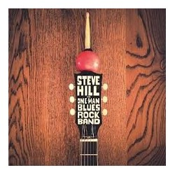 Steve Hill-One Man Blues Rock Band