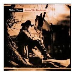 Willie Nelson-Across The Borderline