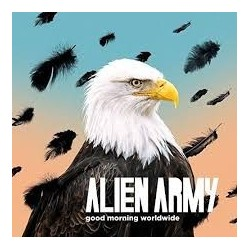 Alien Army-Goodmorning Worldwide