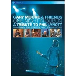 Gary Moore & Friends-One Night In Dublin (A Tribute To Phil Lynott)