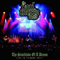 Neal Morse Band-Similitude Of A Dream (Live In Tilburg 2017)
