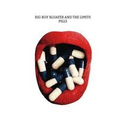 Big Boy Bloater And The Limits-Pills