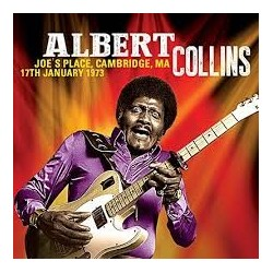 Albert Collins-Joe's Place, Cambridge, MA 17th January 1973