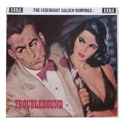 Legendary Golden Vampires-Troublebound
