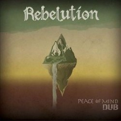 Rebelution-Peace Of Mind Dub