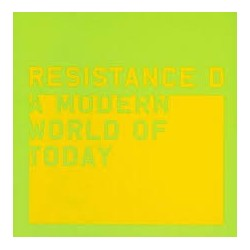 Resistance D-A Modern World Of Today