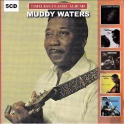 Muddy Waters-Timeless Classic Album