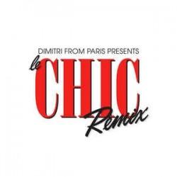 Dimitri From Paris.Le Chic Remix