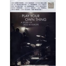 Jazz Artisti Vari-play Your Own Thing A Story Of Jazz In Europe