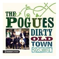 Pogues-Dirty Old Town