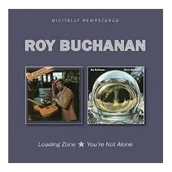 Roy Buchanan-Loading Zone-You're Not Alone