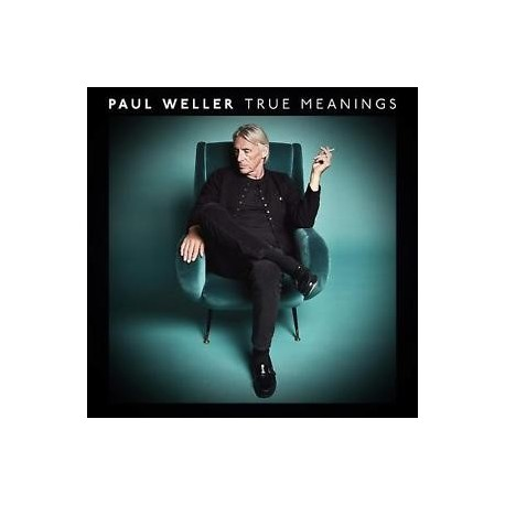 Paul Weller-True Meanings