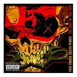 Five Finger Death Punch-Way Of The Fist