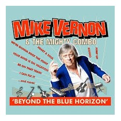 Mike Vernon & The Mighty Combo-Beyond The Blue Horizon