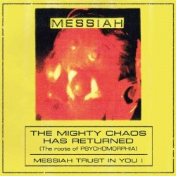 Messiah-Mighty Chaos Has Returned