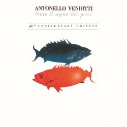 Antonello Venditti-Sotto Il Segno Dei Pesci 40th Anniversary Edition