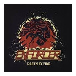 Enforcer-Death By Fire
