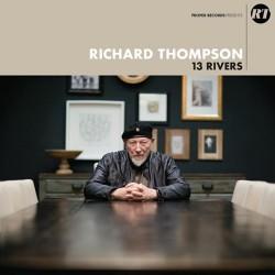 Richard Thompson-13 Rivers