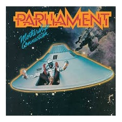 Parliament-Mothership Connection