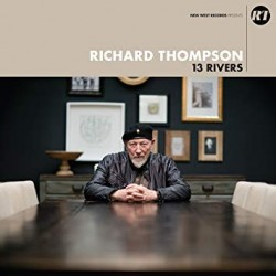 Richard Thompson-13 Rivers