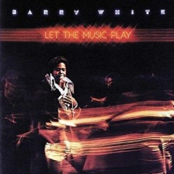 Barry White-Let The Music Play