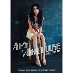 Amy Winehouse-Back To Black (The Real Story Behind The Modern Classic)