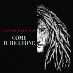 Cranio Randagio-Come Il Re Leone