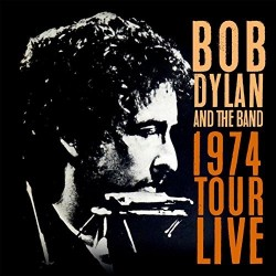 Bob Dylan And The Band-1974 Tour Live