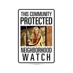 Kill Bill-Neighborhood Watch Tin Sign (Targa In Metallo)