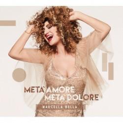 Marcella Bella-Metà Amore Metà Dolore