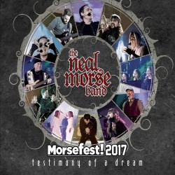 Neal Morse Band-Morsefest! 2017 Testimony Of A Dream